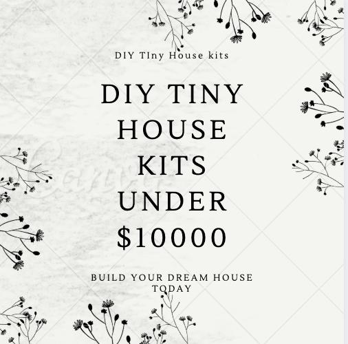 tiny house kits under $10000